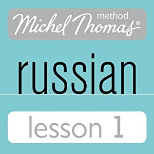 Michel Thomas Beginner Russian, Lesson 1 Speech