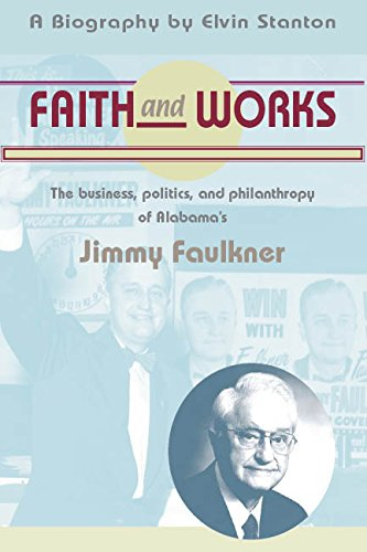 Faith and Works: The Politics, Business, and Philanthrophy