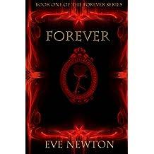 Forever (The Forever Series) (Volume 1)