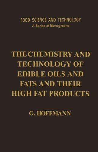 Download The Chemistry and Technology of Edible Oils and Fats and Their High Fat Products PDF