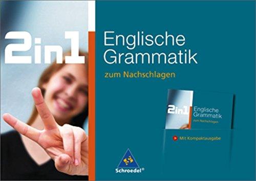 2 in 1 zum Nachschlagen: 2 in 1: Englische Grammatik zum Nachschlagen.