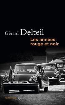 Les années rouge et noir par Delteil
