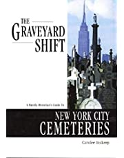 The Graveyard Shift: A Family Historian's Guide to New York City Cemeteries