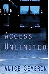 [Access Unlimited: Volume 3 (The Access Series)] [Author: Severin, Alice] [March, 2014] Paperback