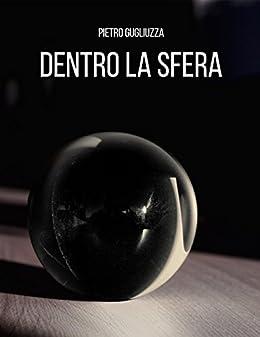 La Sfera (Italian Edition)