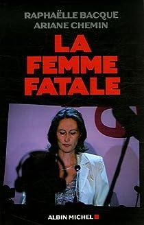 La femme fatale par Bacqué