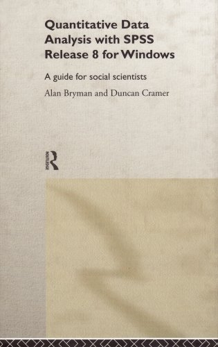 Quantitative Data Analysis with SPSS Release 8 for Windows: A Guide for Social Scientists