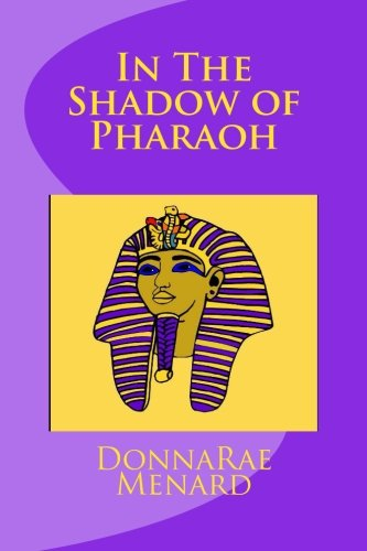 In The Shadow of Pharaoh (Woman Warriors) (Volume 2)
