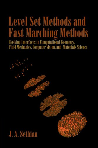 Level Set Methods and Fast Marching Methods: Evolving Interfaces in Computational Geometry, Fluid Mechanics, Computer Vi