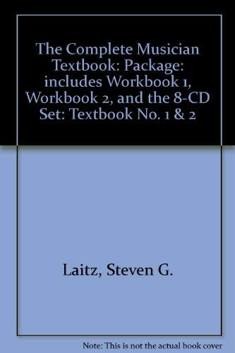 The Complete Musician Textbook: An Integrated Approach to Tonal Theory, Analysis and Listening Package: Includes Workbook 1, Workbook 2, and the 8-CD Set (No. 1 & 2)