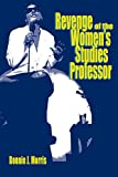 img - for Revenge of the Women's Studies Professor book / textbook / text book