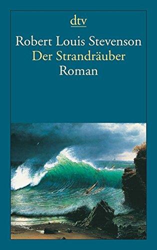 Der Strandräuber: Ein Criminalroman