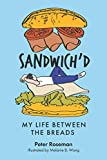 img - for Sandwich'd: My Life Between The Breads book / textbook / text book