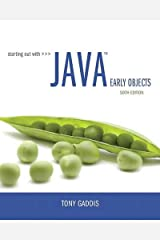Starting Out with Java: Early Objects (6th Edition) Paperback