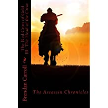 The Red Cross of Gold III:. The Head of the Crow: The Assassin Chronicles (The Red Cross of Gold: the Assassin Chronicles)