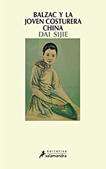 Balzac y la joven costurera china par Sijie