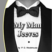 My Man Jeeves | P. G. Wodehouse