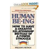 Human Be-Ing, William V. Pietsch, 0451146832