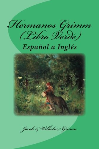 Hermanos Grimm (Libro Verde): Español a Inglés (Spanish and English Edition)