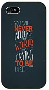 You will never influence the world by trying to be like it - Bible verse iPhone 4 / 4s black plastic case / Christian Verses