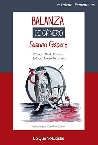 Balanza de género (Talento femenino) por Susana Gisbert,Carolina Calvo