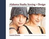 Alabama Studio Sewing + Design: A Guide to Hand-Sewing an Alabama Chanin Wardrobe