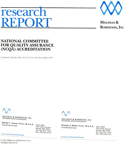 National Committee for Quality Assurance (NCQA) accreditation (Research report / Milliman & Robertson, Inc)
