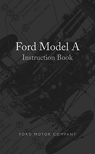 - Ford Model A Instruction Book