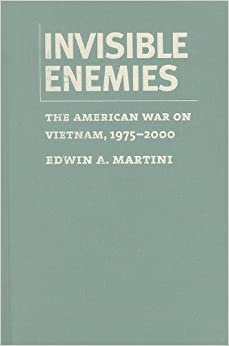 Invisible Enemies: The American War on Vietnam, 1975-2000 (Culture, Politics & the Cold War) 9781558496088 International Relations at amazon