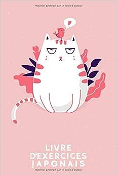 Livre d'exercices japonais: Cahier pour la pratique de l'écriture japonaise   Cahier d'exercices de kanji   Design: Chat rose