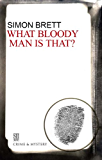 What Bloody Man Is That (A Charles Paris Mystery Book 12)
