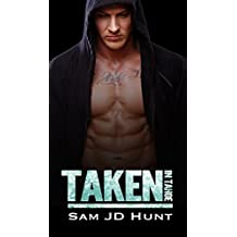 Taken in Tahoe: A Holiday Tale (Taken and Torn Book 3)