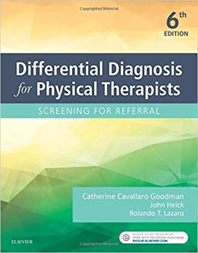 Differential Diagnosis For Physical Therapists: Screening For Referral, 6e por Catherine C. Goodman Mba  Pt  Cbp epub
