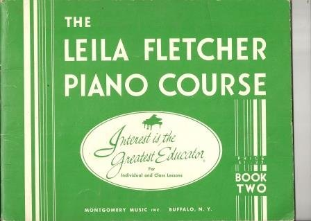 The Leila Fletcher Piano Course, Book Two - Fletcher Piano
