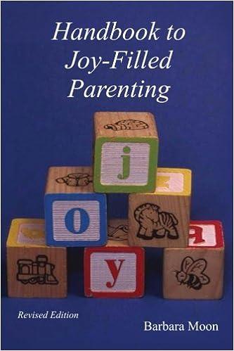Workbook for Handbook to Joy-Filled Parenting