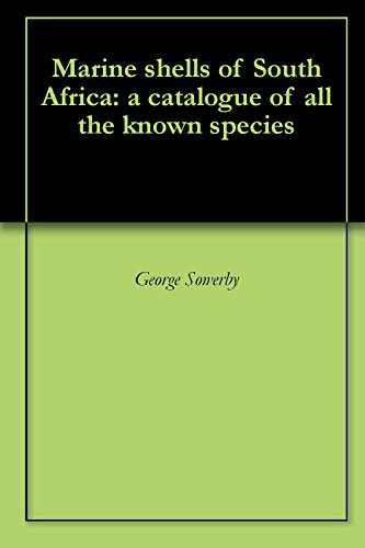 (Marine shells of South Africa: a catalogue of all the known species)