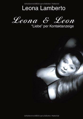Leona & Leon. 'Liebe' per Kontaktanzeige