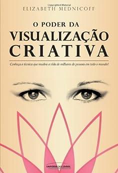 Poder da Visualização Criativa (Portuguese Edition) by [Mednicoff