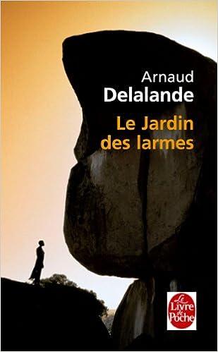 Le Jardin Des Larmes Policier Thriller French Edition