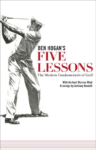 Ben Hogan's Five Lessons the Modern Fundamentals of Golf Paperback - Hogan Arch