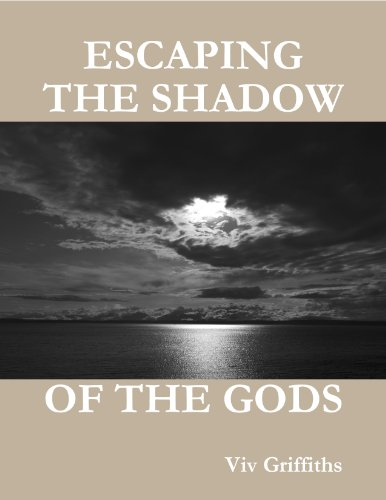 (Escaping the Shadow of the Gods (Scribblings of a Swansea Jack Book 2))