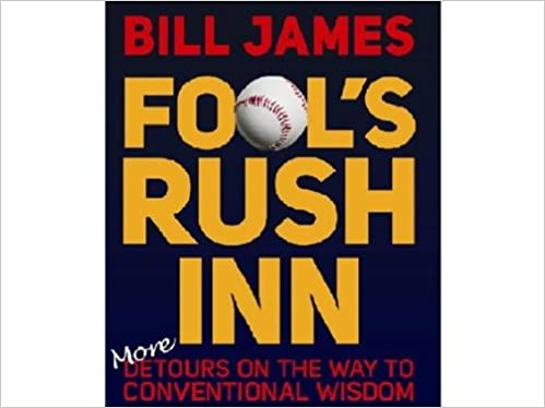 Fools Rush Inn More Detours on the Way to Conventional Wisdom
