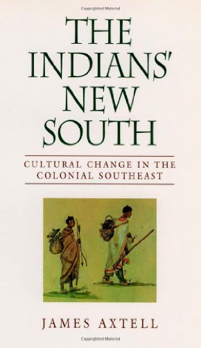 The Indians' New South: Cultural Change in the Colonial Southeast (Walter Lynwood Fleming Lectures in Southern History)