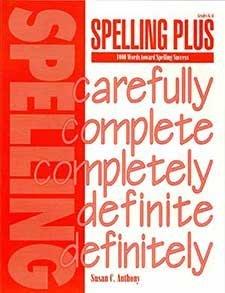 Spelling Plus:  1000 Words toward Spelling Success