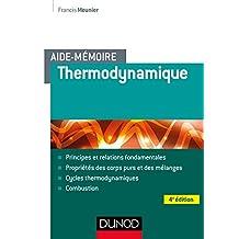 Aide-mémoire - Thermodynamique - 4e éd (Sciences et Techniques) (French Edition)