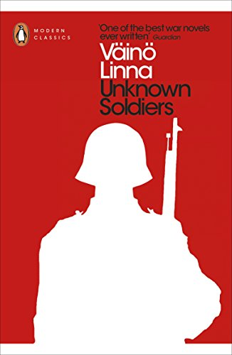Unknown Soldiers (Penguin Modern Classics)
