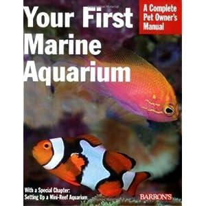 Your First Marine Aquarium 25