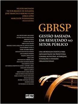 Book GBRSP. Gestão Baseada em Resultado no Setor Público