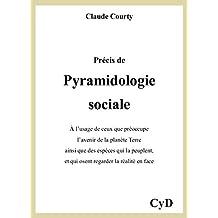 Précis de pyramidologie sociale (French Edition)
