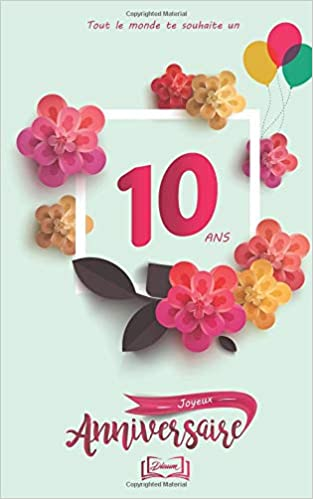Amazon Fr Joyeux Anniversaire 10 Ans Thème Girly Livre
